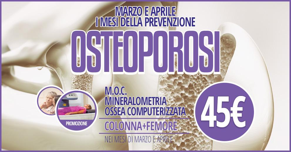 prevenzione osteoporosi marzo e aprile moc a 45 euro